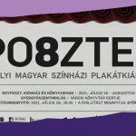 Kiállítás - PO8ZTER, Erdélyi Magyar Színházi Plakátkiállítás